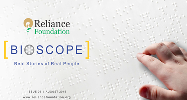 Reliance Foundation Bioscope Issue 08 December 2015